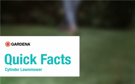 Quick Facts Cylinder Lawnmower gb