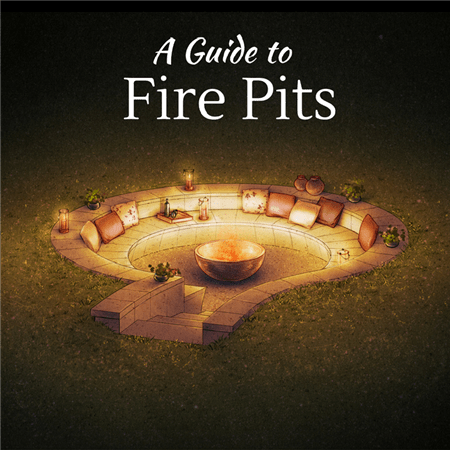 A Guide to Fire Pits